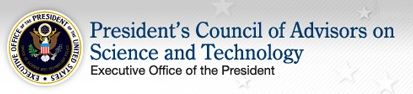 Presentation to the President's Council of Advisors on Science and Technology