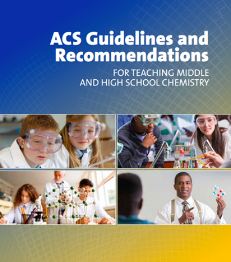 PDF of the ACS Guidelines for Teaching Middle and High School Chemistry