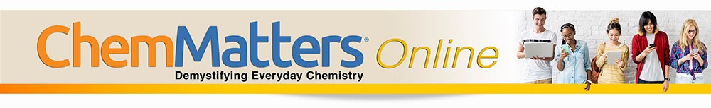 chemmatters magazine american chemical society chemmatters online