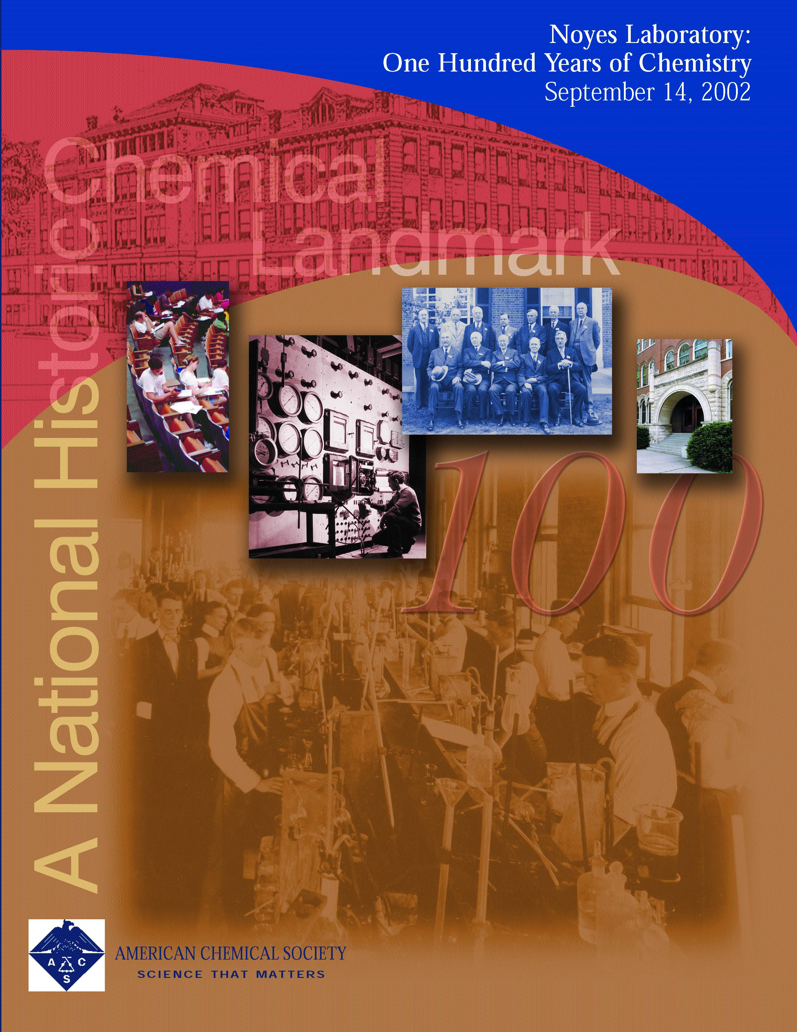 """Noyes Laboratory: One Hundred Years of Chemistry"" commemorative booklet"