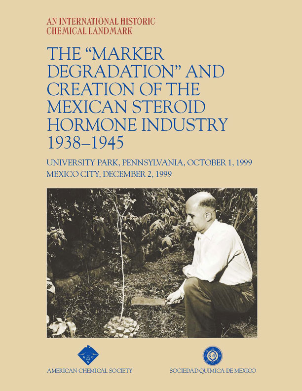 """The 'Marker Degradation' and Creation of the Mexican Steroid Hormone Industry 1938-1945"" commemorative booklet"