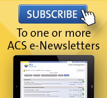 Subscribe. To one or more ACS e-Newsletters